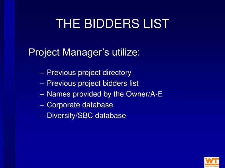 THE BIDDERS LIST