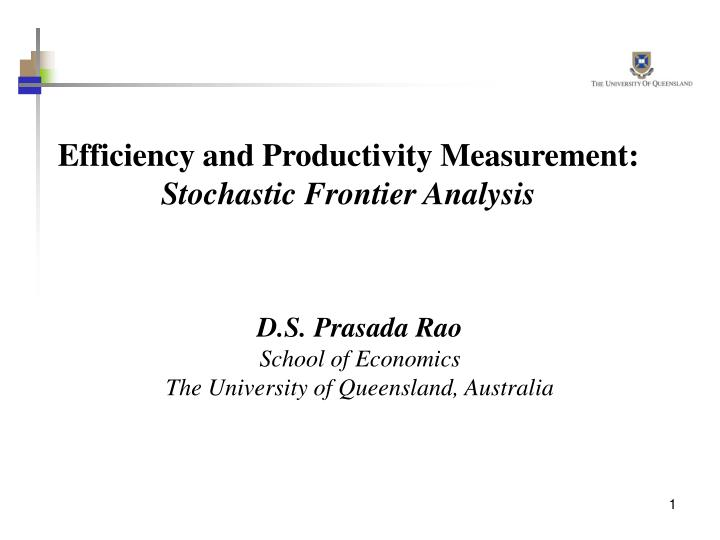 Efficiency and productivity measurement stochastic frontier analysis