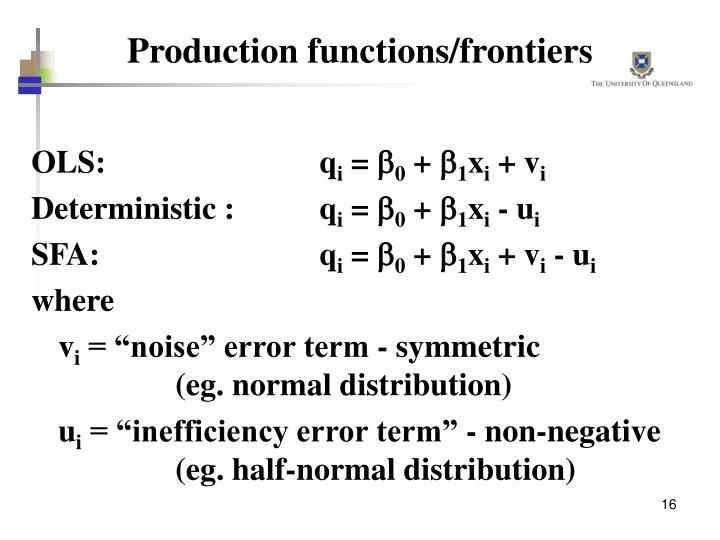 Production functions/frontiers