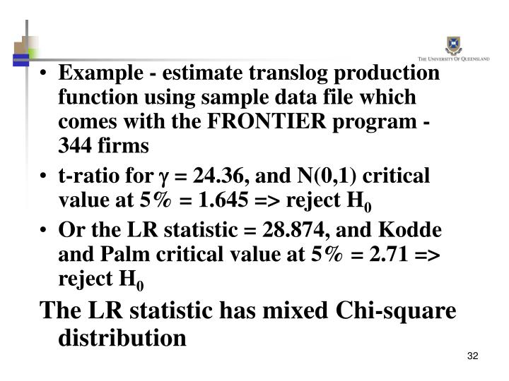 Example - estimate translog production function using sample data file which comes with the FRONTIER program - 344 firms
