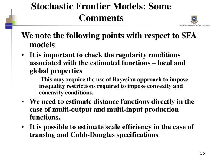 Stochastic Frontier Models: Some Comments
