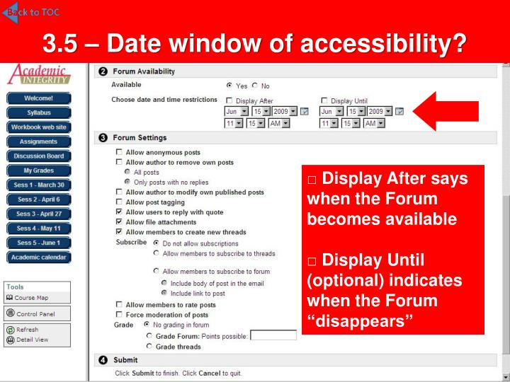 3.5 – Date window of accessibility?