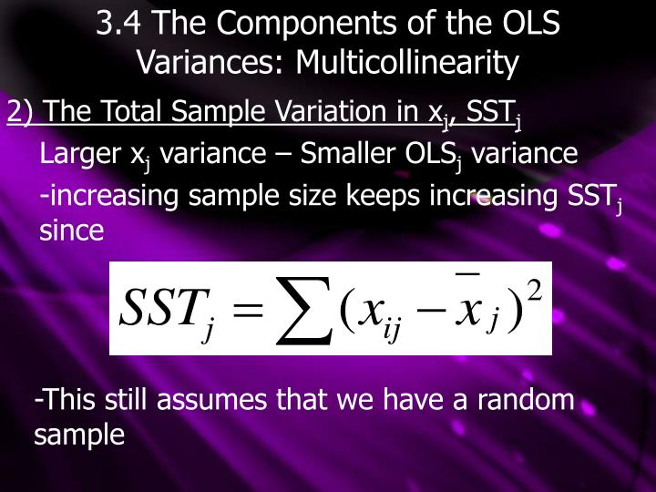 3.4 The Components of the OLS Variances: Multicollinearity
