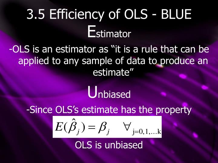3.5 Efficiency of OLS - BLUE