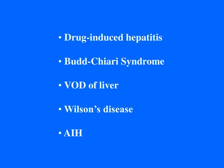Drug-induced hepatitis