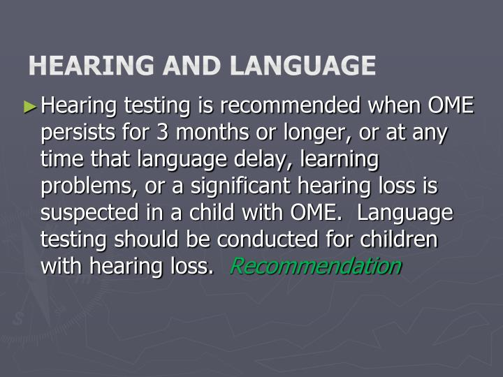 Hearing and language