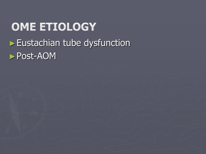 OME Etiology