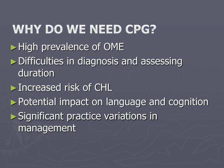 Why do we need CPG?