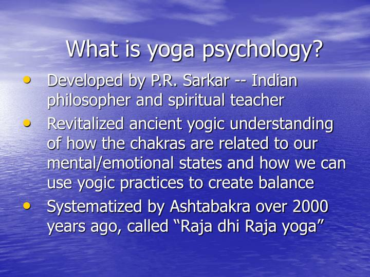 What is yoga psychology?