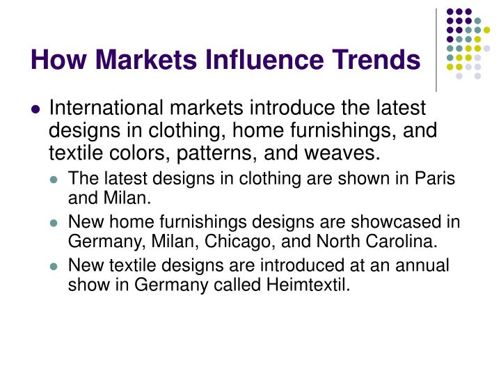 How Markets Influence Trends