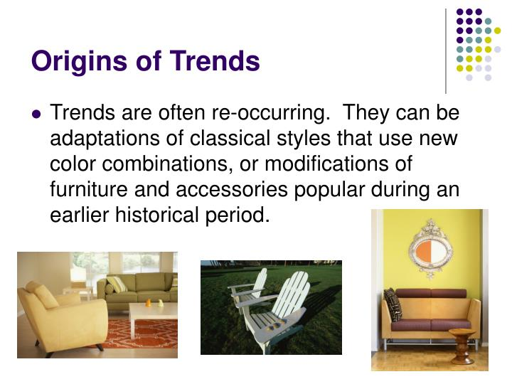 Origins of Trends