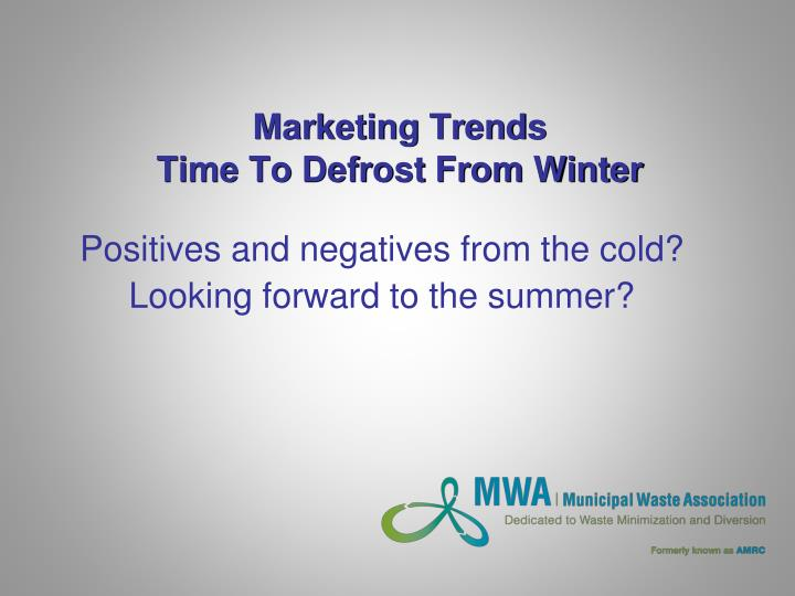 Marketing trends time to defrost from winter