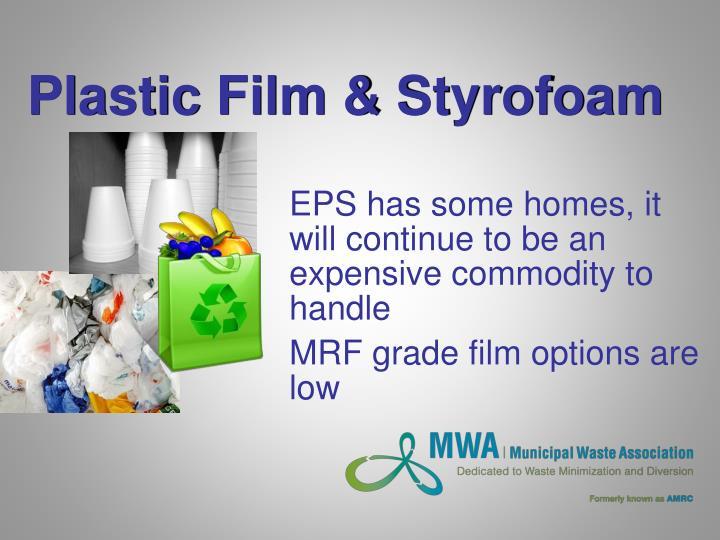 Plastic Film & Styrofoam