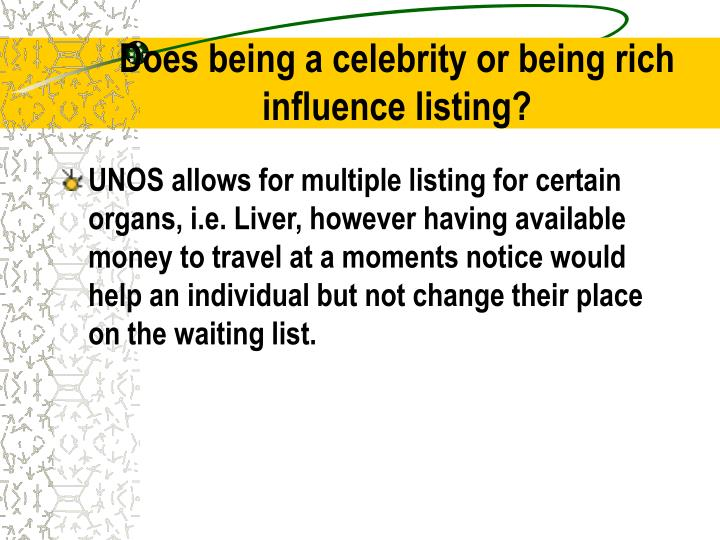 Does being a celebrity or being rich influence listing?