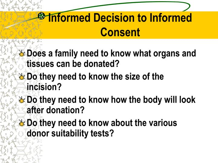 Informed Decision to Informed Consent