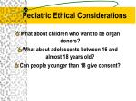 pediatric ethical considerations