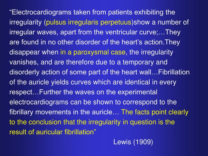 """Electrocardiograms taken from patients exhibiting the irregularity ("