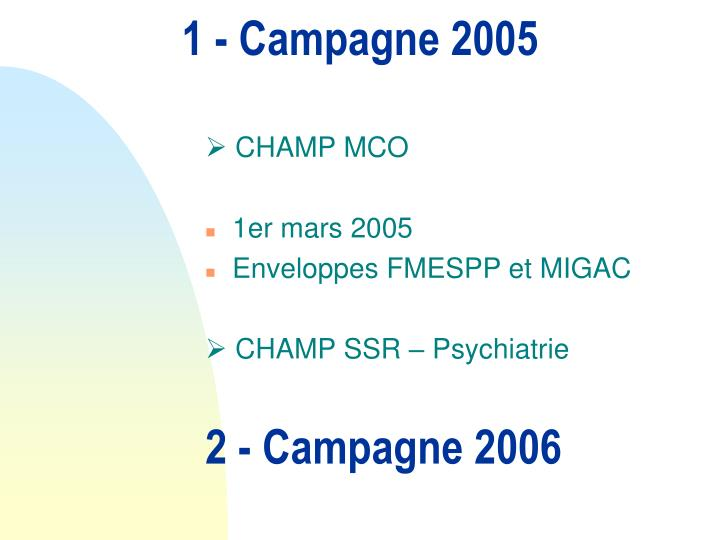 1 campagne 2005