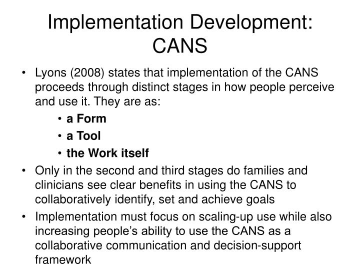Implementation Development: CANS