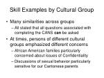 skill examples by cultural group