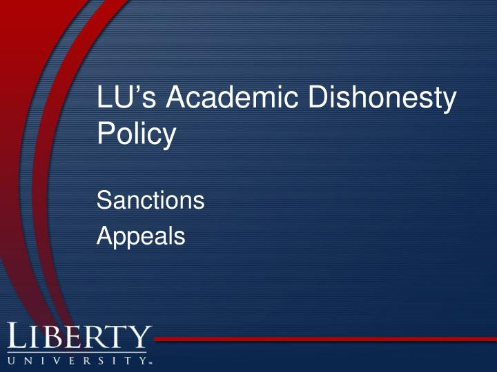 LU's Academic Dishonesty Policy