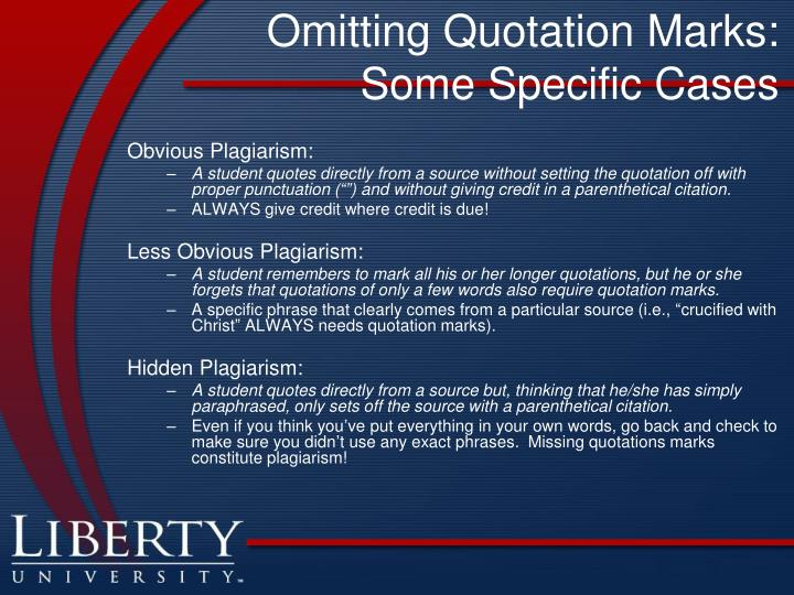 Omitting Quotation Marks: