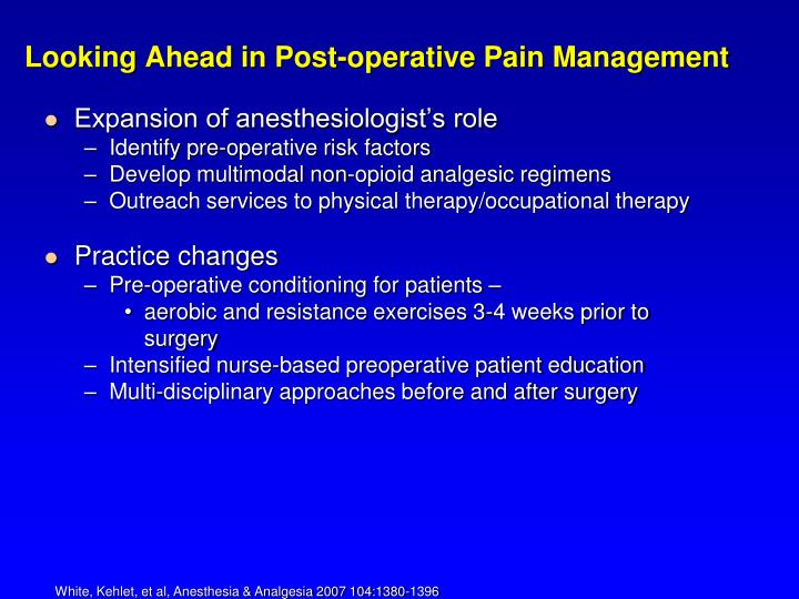 Looking Ahead in Post-operative Pain Management