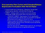 post operative pain control with extended release bupivacaine formulation after hernia repair