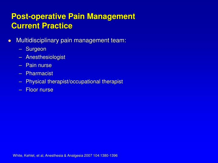 Post-operative Pain Management