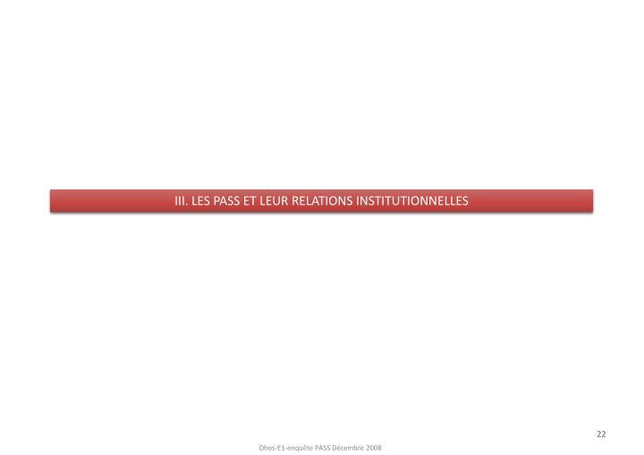 III. LES PASS ET LEUR RELATIONS INSTITUTIONNELLES