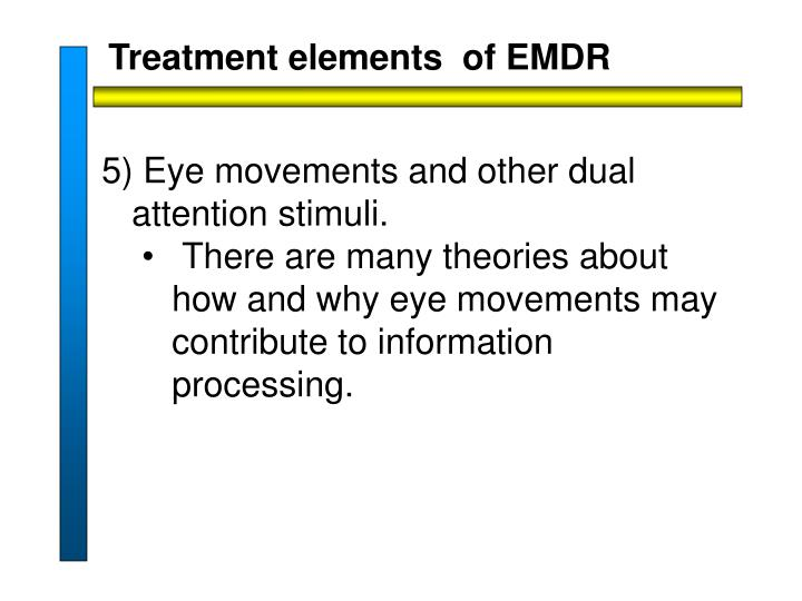 Treatment elements  of EMDR