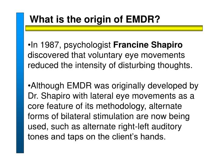 What is the origin of EMDR?