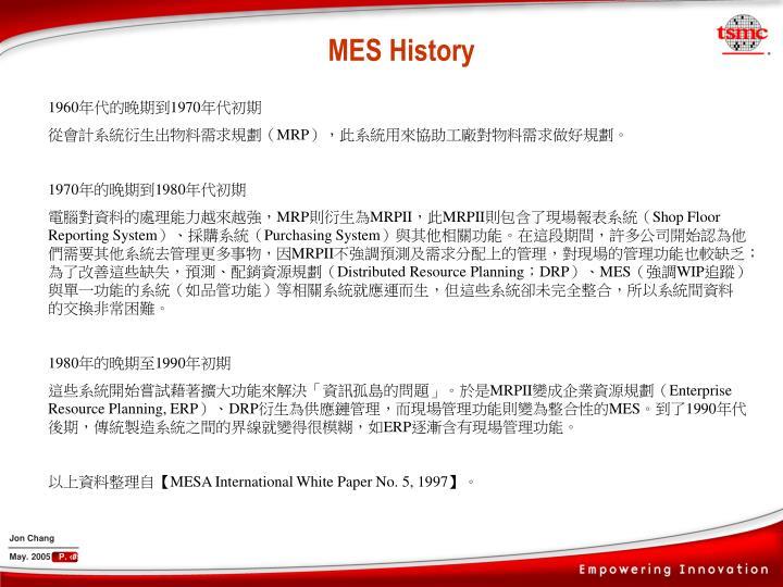 MES History