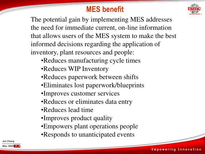 MES benefit