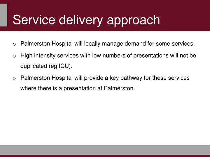 Service delivery approach