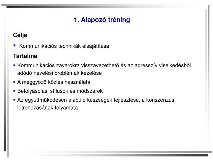 1. Alapozó tréning
