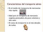 caracter sticas del transporte a reo
