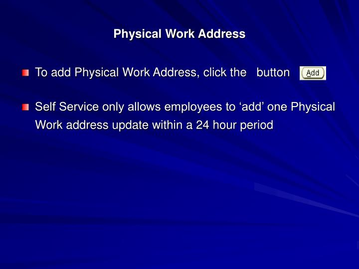 Physical Work Address