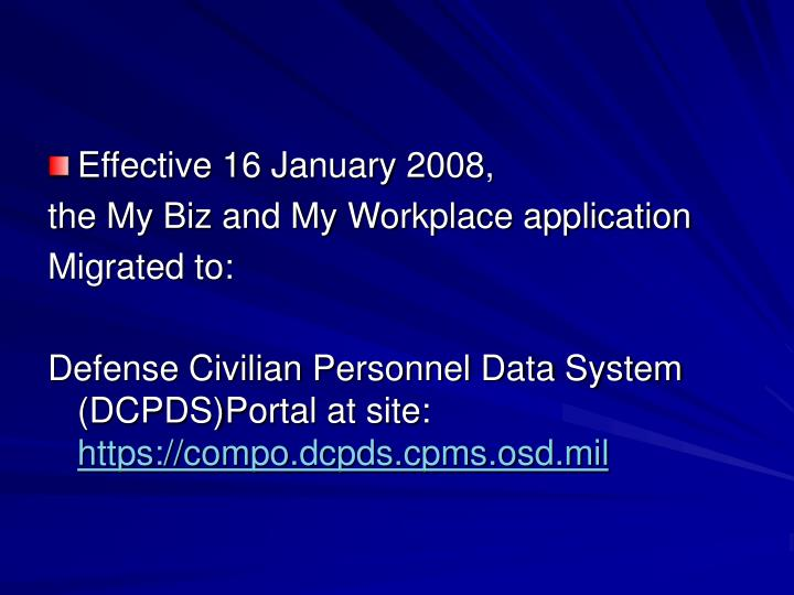Effective 16 January 2008,