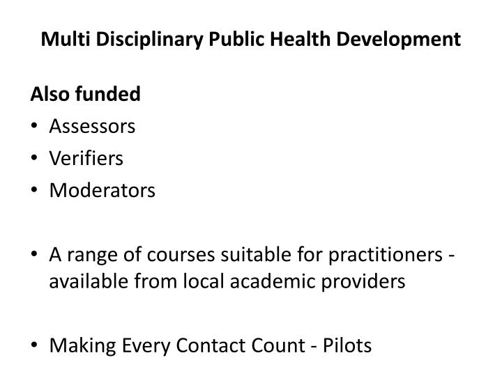 Multi Disciplinary Public Health Development