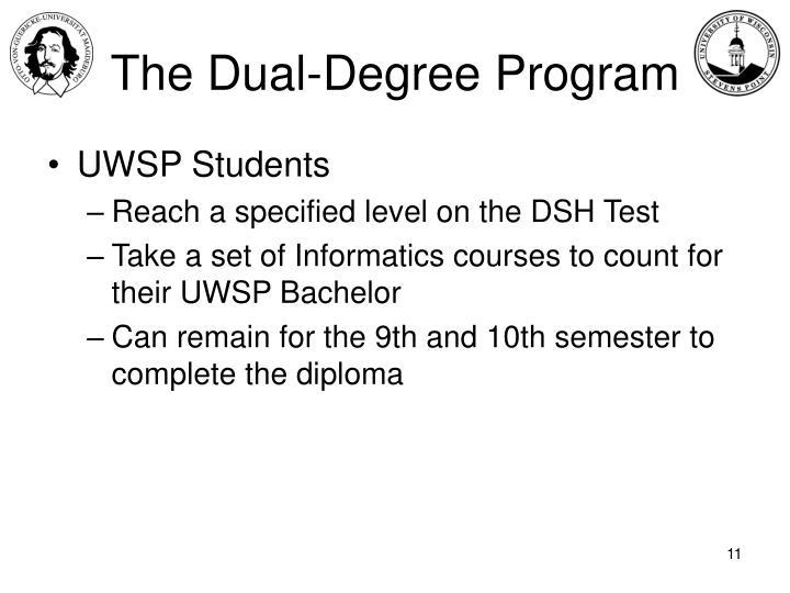 The Dual-Degree Program