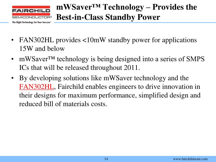 mWSaver™ Technology – Provides the Best-in-Class Standby Power