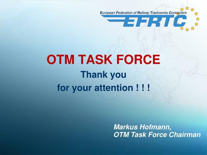 OTM TASK FORCE