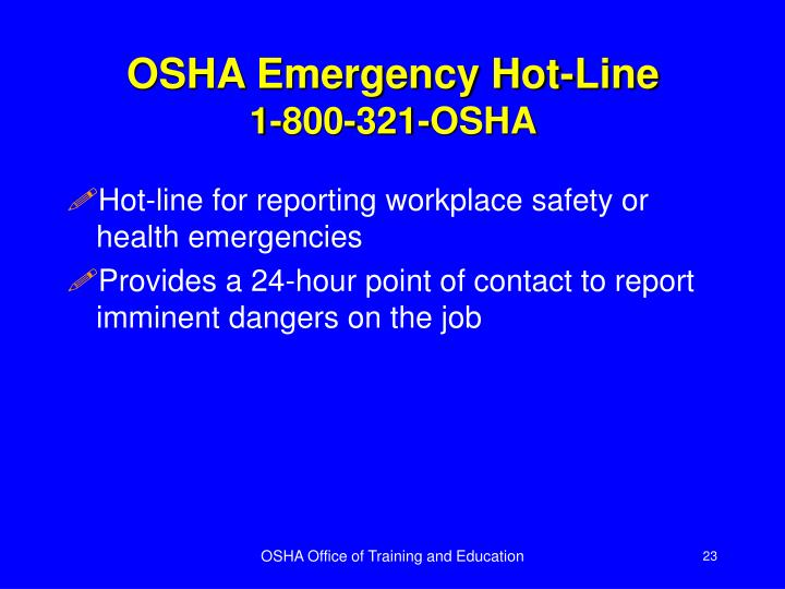 OSHA Emergency Hot-Line