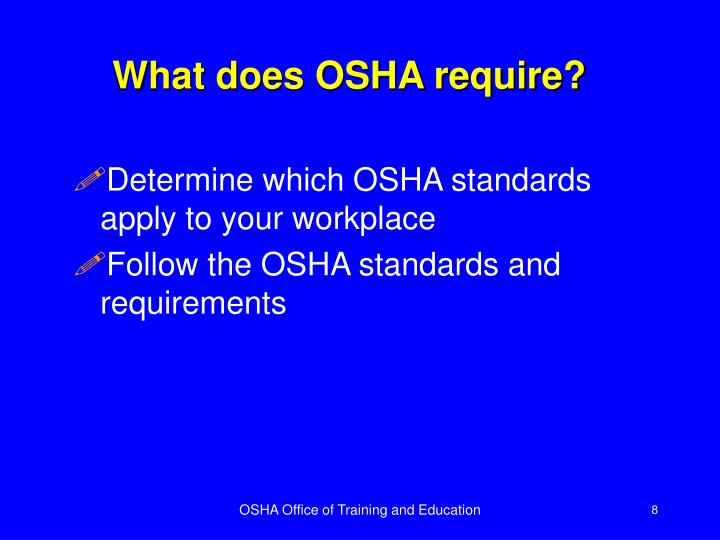 What does OSHA require?