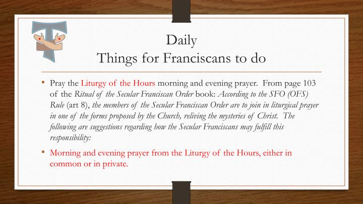 Daily things for franciscans to do