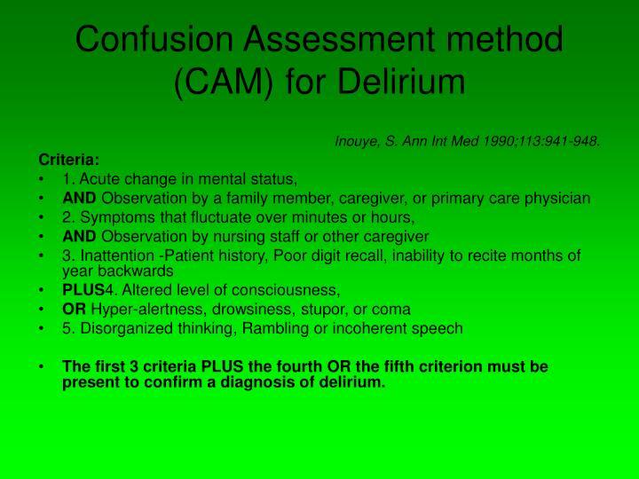 Confusion Assessment method (CAM) for Delirium
