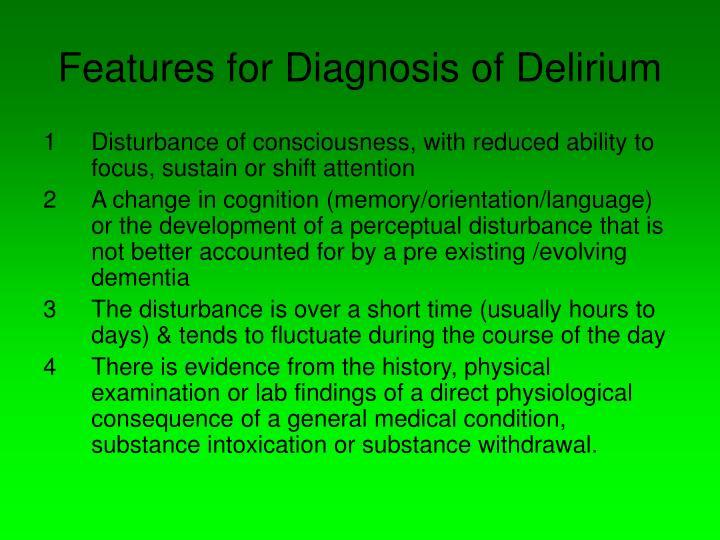 Features for Diagnosis of Delirium