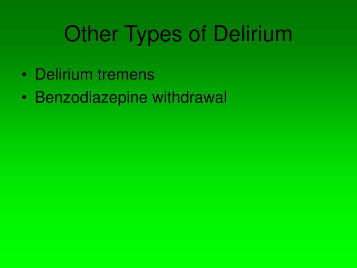 Other Types of Delirium