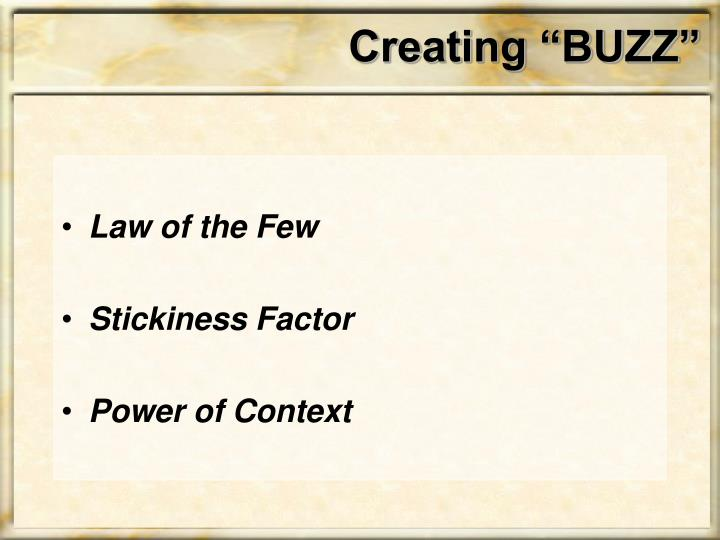 "Creating ""BUZZ"""